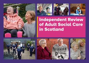Cover of the Independent Review of Adult Social Care in Scotland